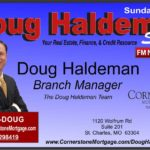 Testimonial To Doug Haldeman & Cornerstone Mortgage, Inc